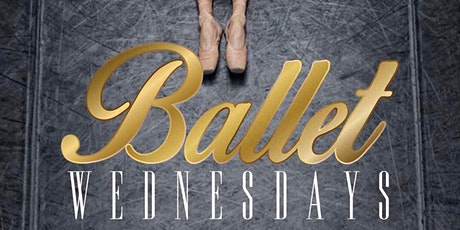 Ballet Wednesdays tickets