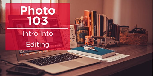 Photo 103 - Intro Into Editing