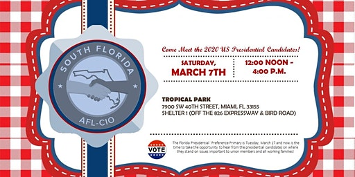 South Florida AFL-CIO 2020 Presidential Preference Picnic