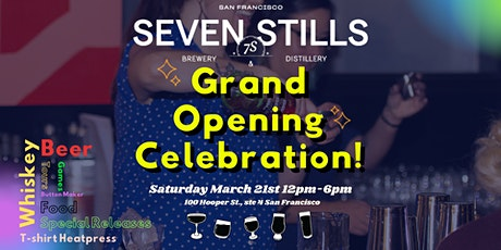 The Seven Stills Brewery & Distillery Grand Opening Party! tickets