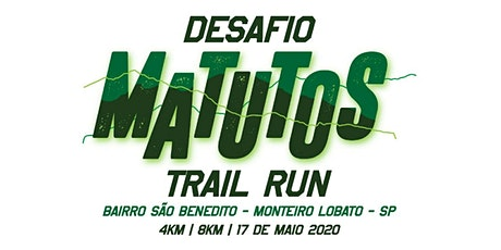 Desafio Matutos Trail Run 2020 ingressos