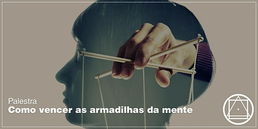 """Palestra em Manaus - """"Como vencer as armadilhas da mente"""""""
