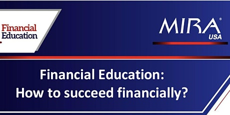 Financial Education: How to succeed financially tickets