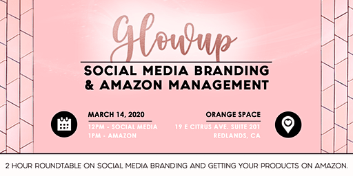 #glowup Social Media & Amazon Brand Growth Roundtable Workshop