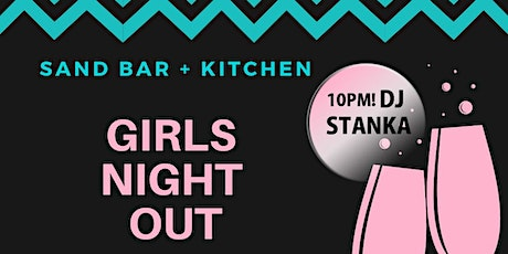 Thursday is Girls Night Out! tickets