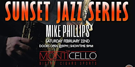 MIKE PHILLIPS LIVE IN CONCERT THIS SATURDAY 2/22  & WILDER VS FURY FIGHT tickets