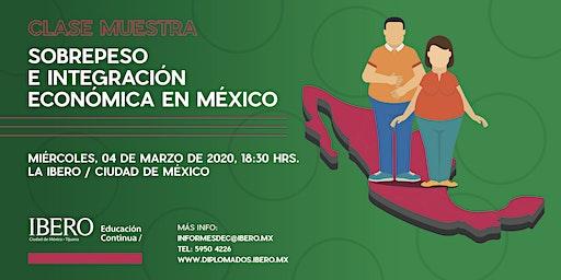 Sobrepeso e integración económica en México