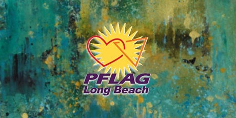 PFLAG Long Beach - Monthly Meeting tickets