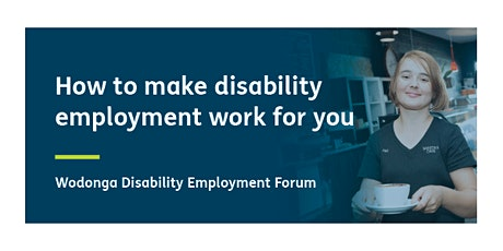 How to make disability employment work for you tickets