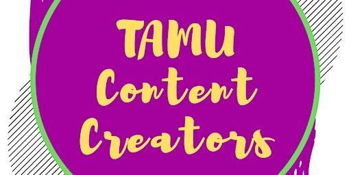 TAMU Content Creators 5th Meeting