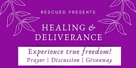 Rescued: Healing and deliverance tickets
