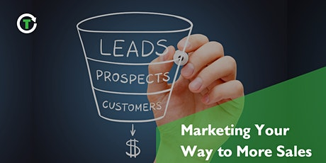 Marketing Your Way to More Sales tickets
