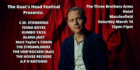 The Goats Head Festival Presents: C.W. Stoneking tickets