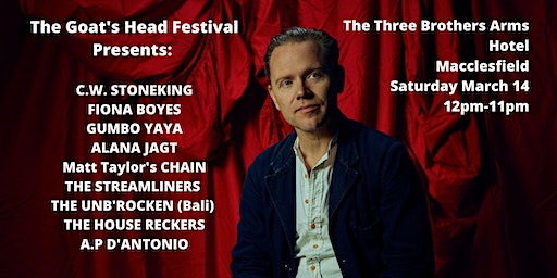 The Goats Head Festival Presents: C.W. Stoneking
