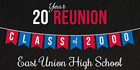 East Union High School c/o 2000 Reunion tickets