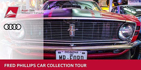 Fred Phillips Car Collection Tour hosted by Audi Club NA Western Canada tickets