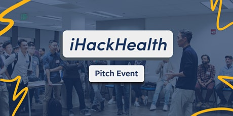 iHackHealth: Pitch Event tickets