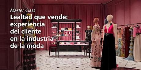 Master Class | Experiencia del cliente en la industria de la moda entradas