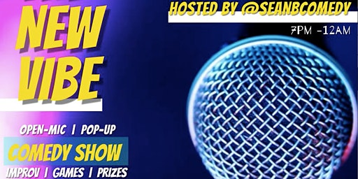 The New Vibe Comedy Show + Open-Mic