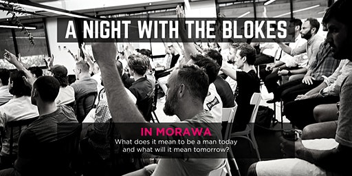 Tomorrow Man - A Night With The Blokes in Morawa