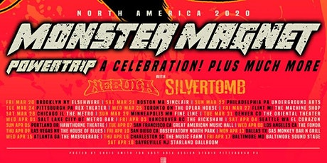 Monster Magnet - Powertrip: A Celebration with guests Nebula, Silvertomb