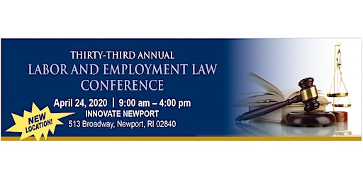 URI SLRC 33rd Annual Labor and Employment Law Conference