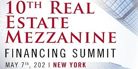 10th Real Estate Mezzanine Financing Summit tickets