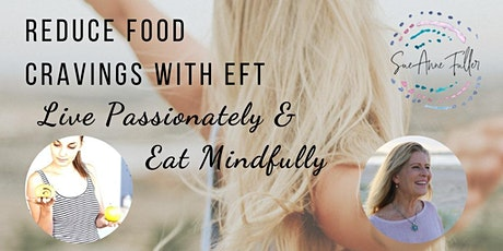Reducing Food Cravings & Eating Mindfully Program. tickets