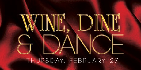 Wine, Dine, & Dance tickets