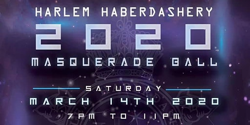 7th Annual Harlem Haberdashery 2020 Masquerade Ball