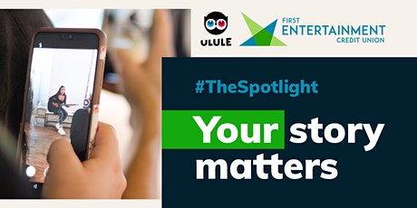 Ulule x First Entertainment Credit Union Pitch Pitch: The Spotlight tickets