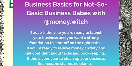 Business Basics for Not-So-Basic Business Babes tickets