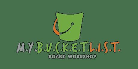 M.Y.B.U.C.K.E.T.L.I.S.T Board Workshop - Reading, MA - 4/25/20 tickets