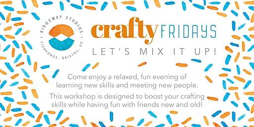 Crafty Fridays - Ceramic Special