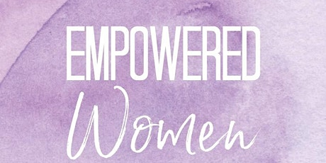 #WomenEd Wales  Empowered Women  #IWD20 tickets
