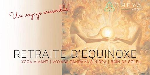 Voyage Lunaire & Solaire pour honorer l'équinoxe!