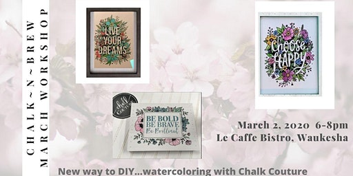 March Chalk~N~Brew Workshop