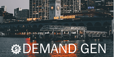 SaaSy Demand Generation - Customers delivered! Live - Virtual tickets
