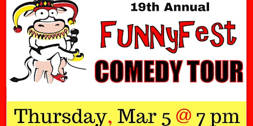 THURSDAY, MARCH 5 @ 7 pm - FunnyFest Comedy Tour @ SMUGGLERS SMOKE HOUSE, PENTICTON, BC