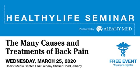 Copy of HealthyLife Seminar:  The Many Causes and Treatments of Back Pain tickets