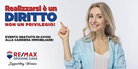 SEMPRE PIÙ DONNE NELL'IMMOBILIARE RE/MAX biglietti