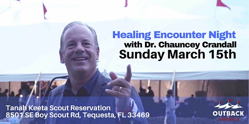 HEALING ENCOUNTER NIGHT - SUNDAY MARCH 15