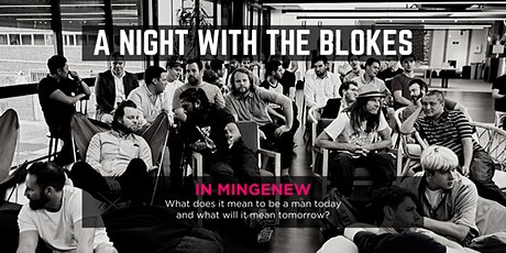 Tomorrow Man - A Night With The Blokes in Mingenew tickets