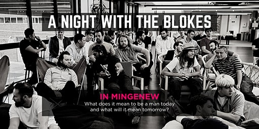 Tomorrow Man - A Night With The Blokes in Mingenew