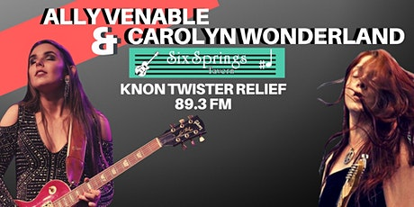 KNON Twister Relief Round Two with Carolyn Wonderland And Ally Venable Band tickets