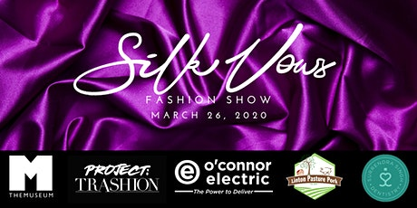 The Silk Vows Fashion Show Fundraiser tickets