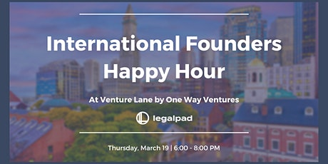 Happy Hour for International Founders in Boston - March 19 tickets