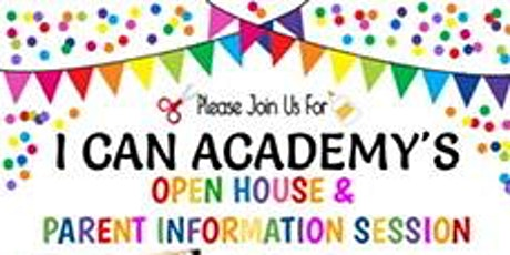 I Can Academy Preschool Open House tickets