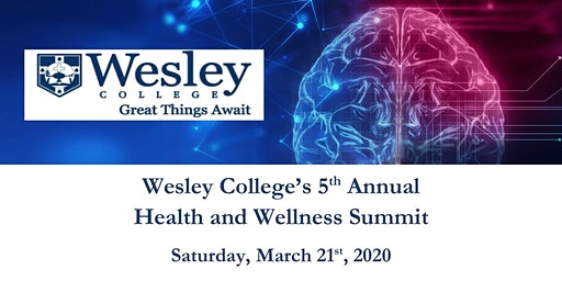 Wesley College's 5th Annual Health and Wellness Summit