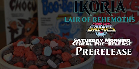 Magic the Gathering Ikoria Pre-Release: Saturday Morning Cereal Pre-Release tickets
